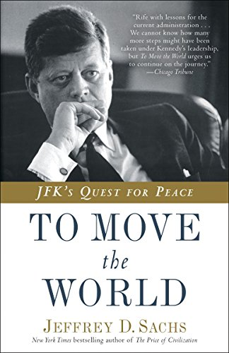 9780812985122: To Move the World: JFK's Quest for Peace