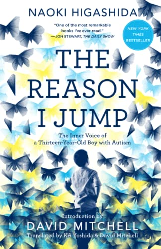 9780812985153: The Reason I Jump: The Inner Voice of a Thirteen-Year-Old Boy with Autism