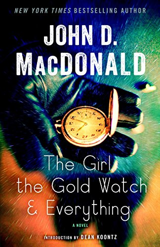 9780812985290: The Girl, the Gold Watch & Everything: A Novel