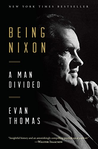 9780812985412: Being Nixon: A Man Divided