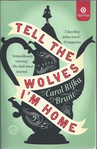 9780812985443: Tell the Wolves I'm Home: A Novel by Carol Rifka Brunt - Target Club Pick (Paperback)