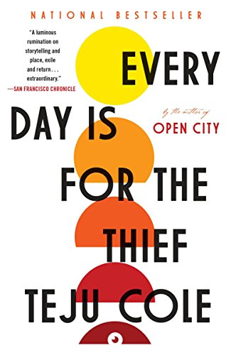 9780812985856: Every Day Is for the Thief: Fiction