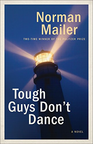 9780812986112: Tough Guys Don't Dance: A Novel