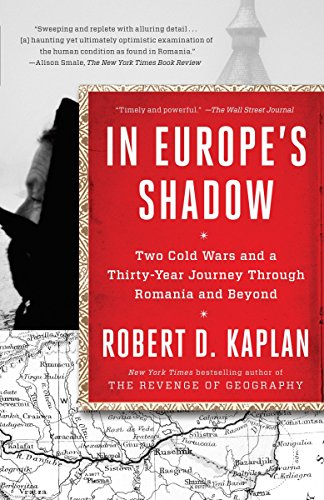 9780812986624: In Europe's Shadow: Two Cold Wars and a Thirty-Year Journey Through Romania and Beyond