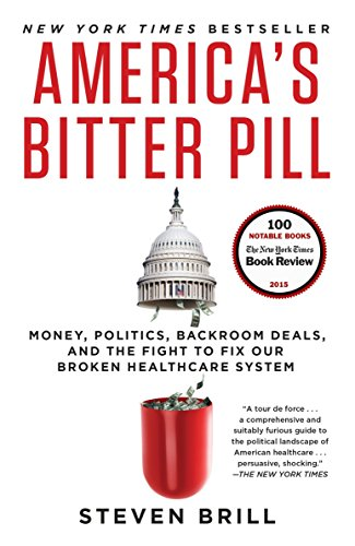 9780812986686: America's Bitter Pill: Money, Politics, Backroom Deals, and the Fight to Fix Our Broken Healthcare System