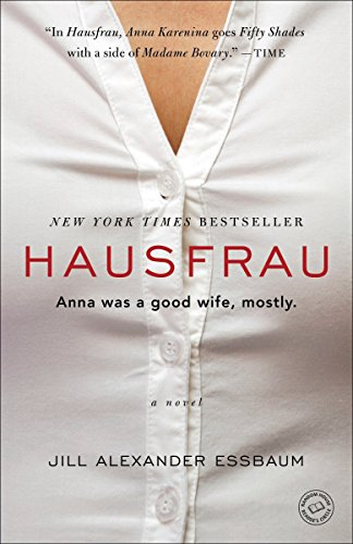 9780812987294: Hausfrau: A Novel
