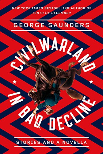 9780812987683: Civilwarland in Bad Decline: Stories and a Novella