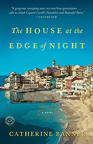 9780812988130: The House at the Edge of Night: A Novel