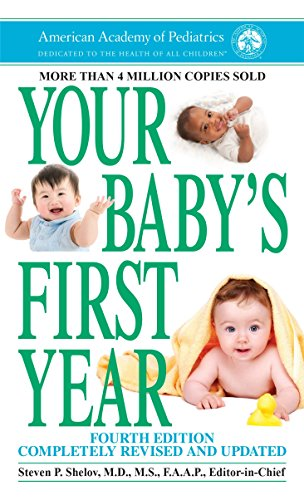 9780812988451: Your Baby's First Year: Fourth Edition