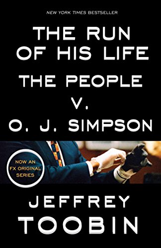 9780812988543: The Run of His Life: The People v. O. J. Simpson