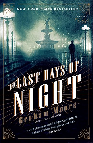 9780812988925: The Last Days of Night: A Novel
