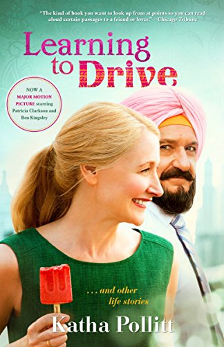 Learning to Drive (Movie Tie-in Edition): And: Pollitt, Katha