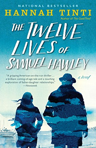 9780812989908: The Twelve Lives of Samuel Hawley: A Novel