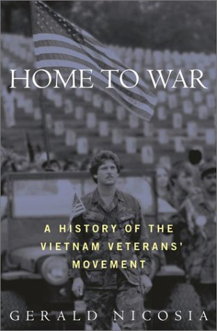 9780812991031: Home to War: A History of the Vietnam Veterans Movement