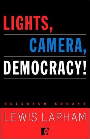 9780812991628: Lights, Camera, Democracy! : Selected Essays