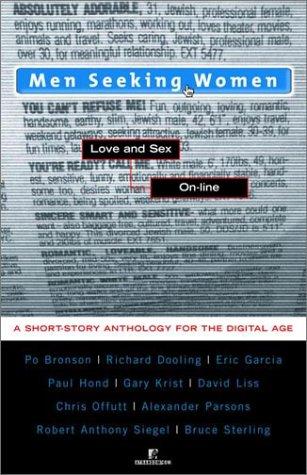 9780812991673: Men Seeking Women: Love and Sex On-line