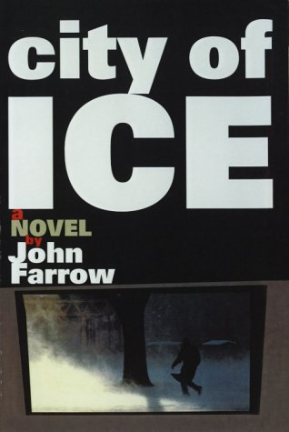 9780812991727: City of Ice: A Novel