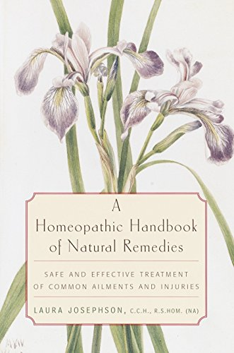 9780812991888: A Homeopathic Handbook of Natural Remedies: Safe and Effective Treatment of Common Ailments and Injuries