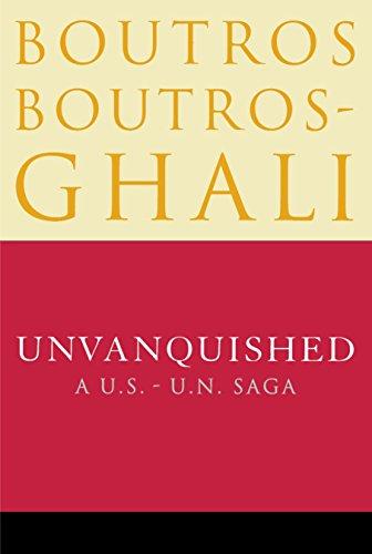 9780812992045: Unvanquished: A U.S. - U.N. Saga