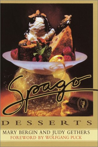 Spago Desserts (First Edition)