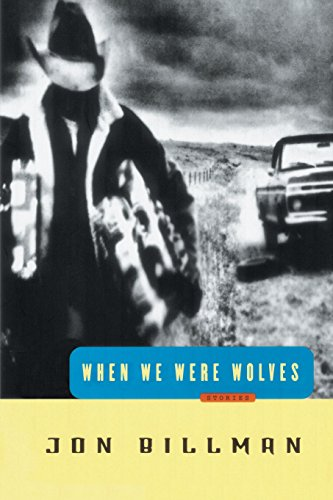 9780812992311: When We Were Wolves: Stories