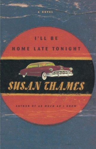 9780812992366: I'll Be Home Late Tonight: A Novel