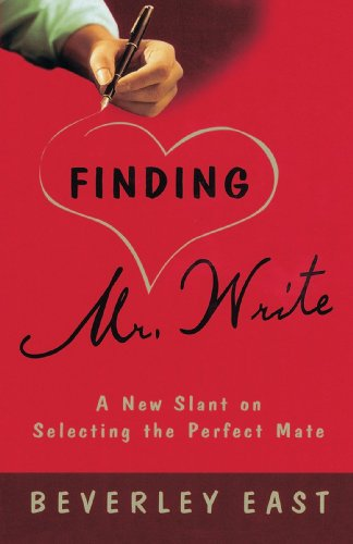 9780812992380: Finding Mr. Write: A New Slant on Selecting the Perfect Mate