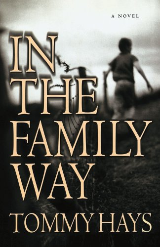 In the Family Way: A Novel: Hays, Tommy