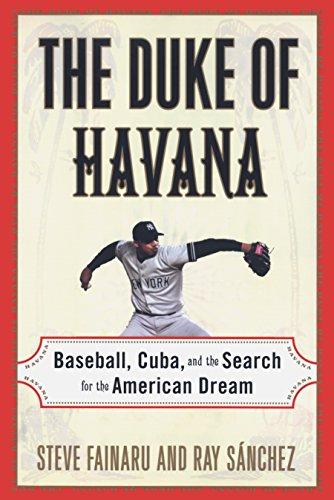 9780812992564: The Duke of Havana: Baseball, Cuba, and the Search for the American Dream