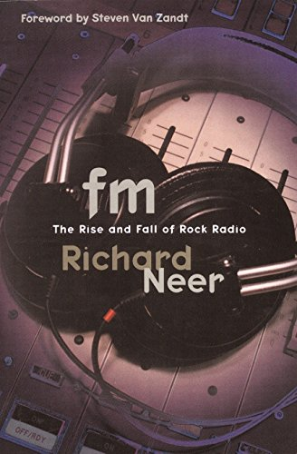 9780812992656: FM: The Rise and Fall of Rock Radio