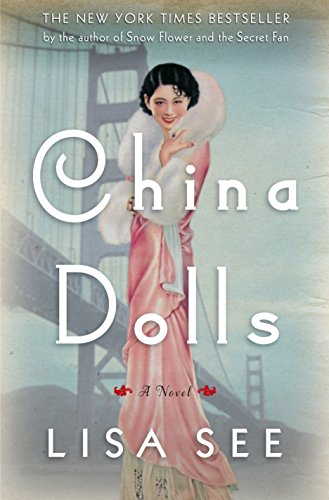 China Dolls: A Novel: See, Lisa