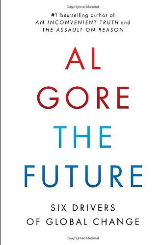 9780812992946: The Future: Six Drivers of Global Change