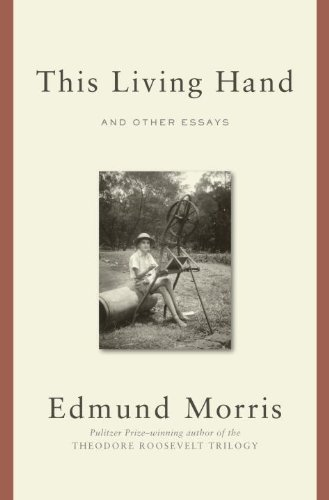 9780812993127: This Living Hand: And Other Essays