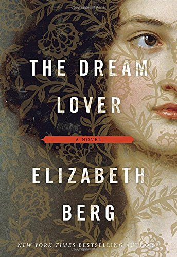 The Dream Lover: A Novel: Berg, Elizabeth