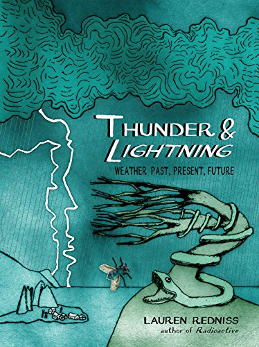9780812993172: Thunder & Lightning: Weather Past, Present, Future