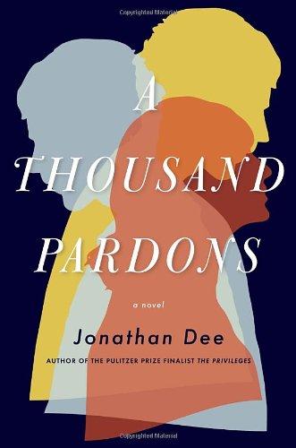 9780812993219: A Thousand Pardons: A Novel