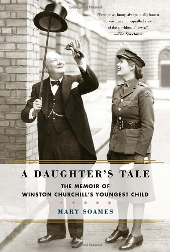 9780812993332: A Daughter's Tale: The Memoir of Winston Churchill's Youngest Child