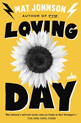 Loving Day (Signed First Edition): Mat Johnson