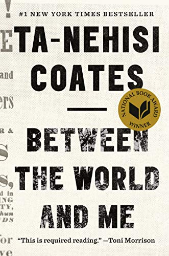 Between the World and Me (Signed FIrst Edition): Coates, Ta-Nehisi