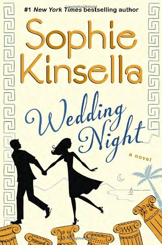 Wedding Night: A Novel: Kinsella, Sophie