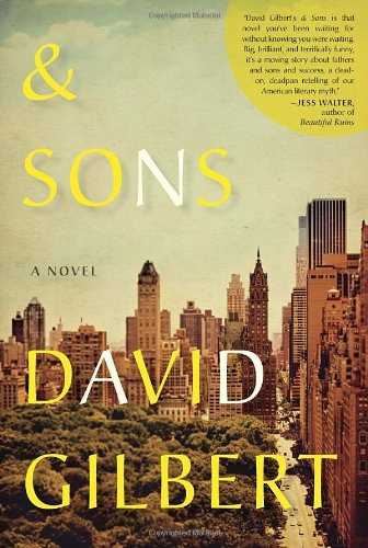 & Sons (Signed First Edition): David Gilbert