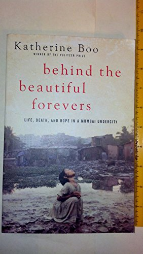 9780812994186: Behind The Beautiful Forevers