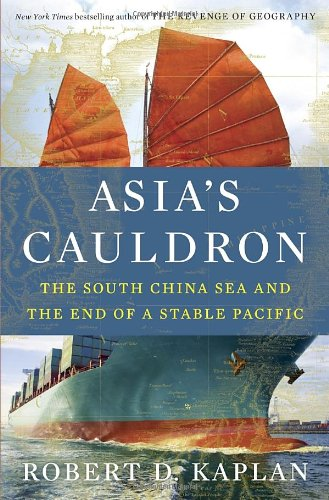 9780812994322: Asia's Cauldron: The South China Sea and the End of a Stable Pacific