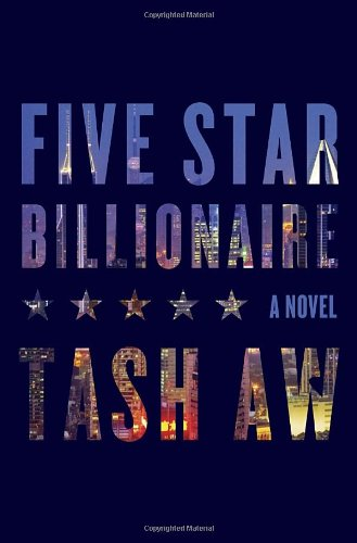 9780812994346: Five Star Billionaire: A Novel