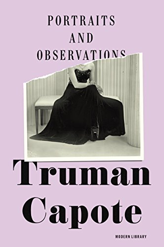 9780812994391: Portraits and Observations: The Essays Of Truman Capote