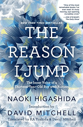 9780812994865: The Reason I Jump: The Inner Voice of a Thirteen-Year-Old Boy with Autism