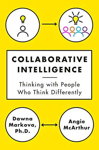 9780812994902: Collaborative Intelligence: Thinking With People Who Think Differently