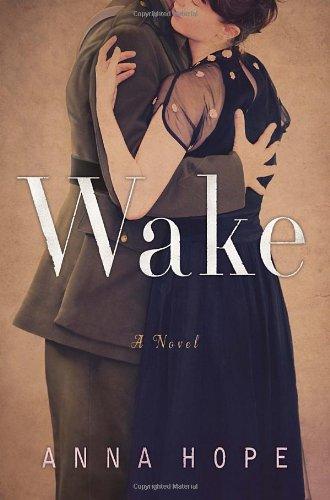 Wake: A Novel: Hope, Anna