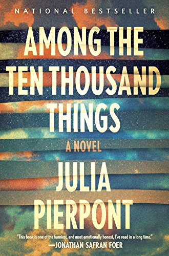 Among the Ten Thousand Things: **Signed**