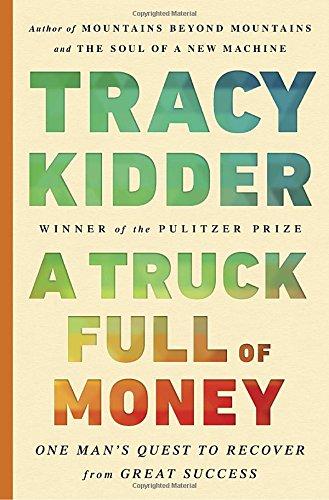 A Truck Full of Money: Kidder, Tracy